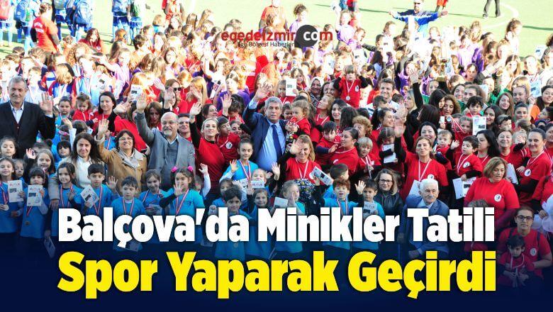 Balçova Belediyesi Spor Okullarında Çocuklar Doyasıya Spor Yaptı