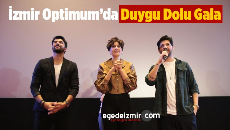 İzmir Optimum'da Duygu Dolu Gala
