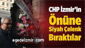 CHP İzmir'in Önüne Siyah Çelenk Bıraktılar
