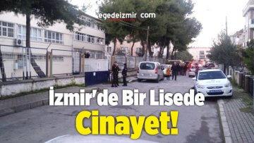 İzmir'de Bir Lisede Cinayet!