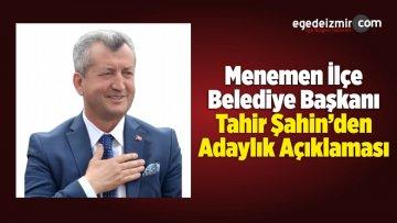 CHP'den Aday Gösterilmeyen Başkan Tahir Şahin'den Açıklama!