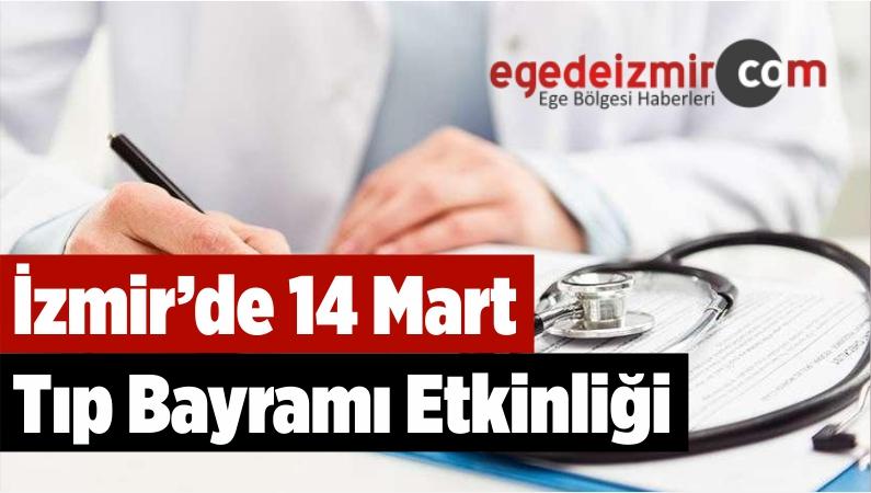 İzmir'de 14 Mart Tıp Bayramı Etkinliği