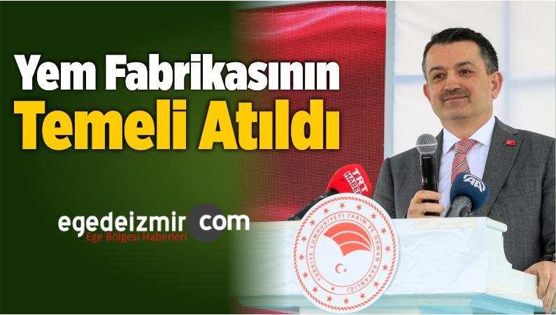 İzmir'de Yem Fabrikasının Temeli Atıldı