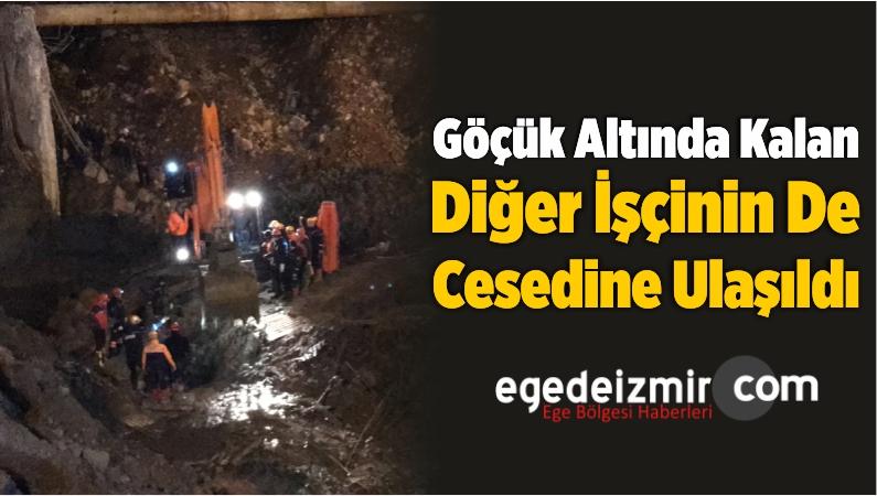 İzmir'de Göçük Altında Kalan Diğer İşçinin De Cesedine Ulaşıldı