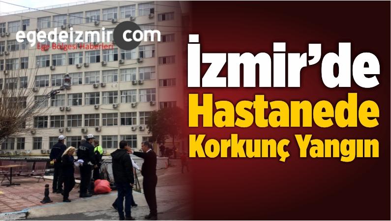 İzmir'de Hastanede Korkunç Yangın