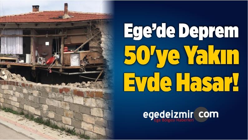 Ege'de Deprem 50'ye Yakın Evde Hasar!