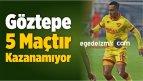 Göztepe, 5 Maçtır Kazanamıyor