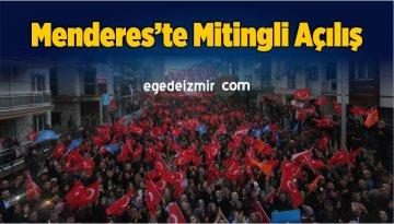 Menderes'te Mitingli Açılış
