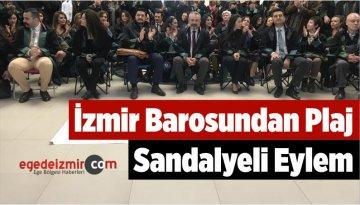 İzmir Barosundan Plaj Sandalyeli Eylem