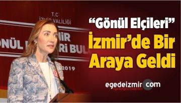 """""""Gönül Elçileri"""" İzmir'de Bir Araya Geldi"""