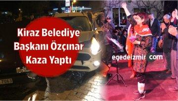 Kiraz Belediye Başkanı Özçınar Kaza Yaptı