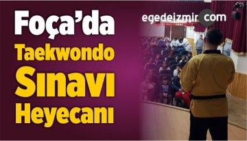 Foça'da Taekwondo Sınavı Heyecanı