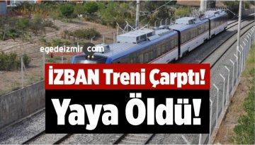 İZBAN Trenini Çarptı! Yaya Öldü!
