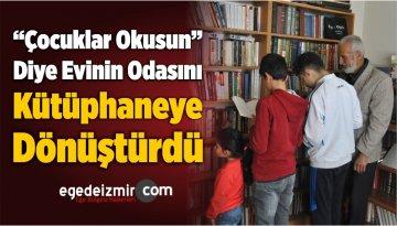 """""""Çocuklar Okusun"""" Diye Evinin Odasını Kütüphaneye Dönüştürdü"""