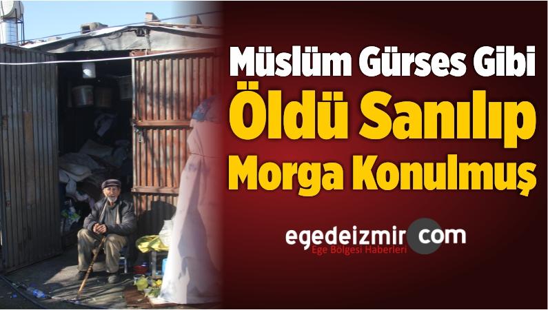 Müslüm Gürses Gibi Öldü Sanılıp Morga Konulmuş