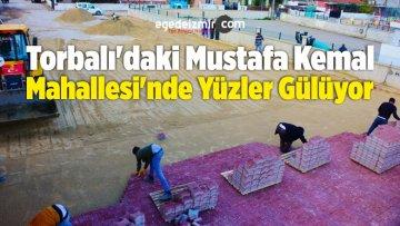 Torbalı'daki Mustafa Kemal Mahallesi'nde Yüzler Gülüyor