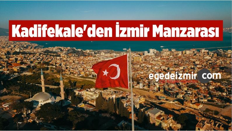 Kadifekale'den İzmir Manzarası