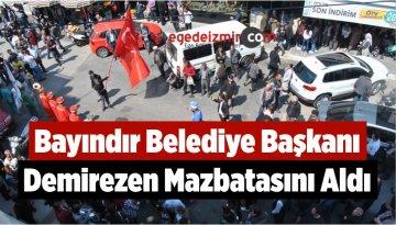 Bayındır Belediye Başkanı Demirezen Mazbatasını Aldı
