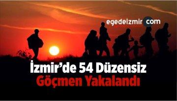 İzmir'de 54 Düzensiz Göçmen Yakalandı