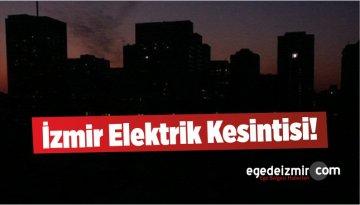 İzmir Elektrik Kesintisi! Çok Sayıda İlçede Elektrikler Kesilecek!