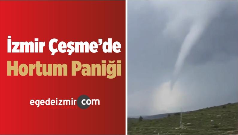 İzmir Çeşme'de Hortum Paniği