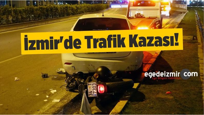 İzmir'de Trafik Kazaları: 1 Ölü, 1 Yaralı