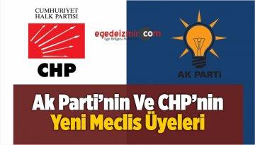 Ak Parti'nin Ve CHP'nin Yeni Meclis Üyeleri