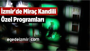 İzmir'de Miraç Kandili Özel Programları