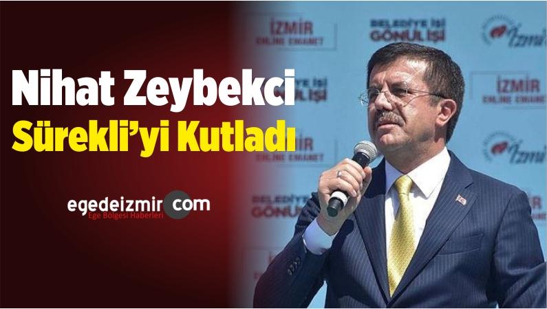 Nihat Zeybekci Sürekli'yi Kutladı