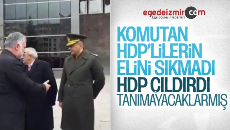 Kars'ta Ellerini Sıkmayan Komutan HDP'yi Çıldırttı