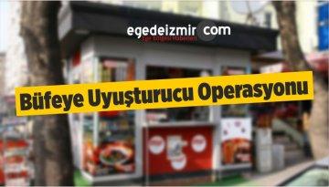 İzmir'de Büfeye Uyuşturucu Operasyonu