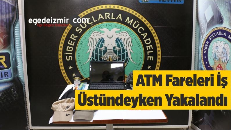 ATM Fareleri İş Üstündeyken Yakalandı