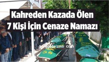 Kahreden Kazada Ölen 7 Kişi İçin Cenaze Namazı