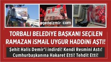 CHP'den Torbalı Belediye Başkanı Seçilen Ramazan ismail Uygur Haddini Aştı!