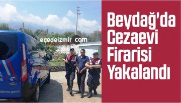 Beydağ'da Cezaevi Firarisi Yakalandı