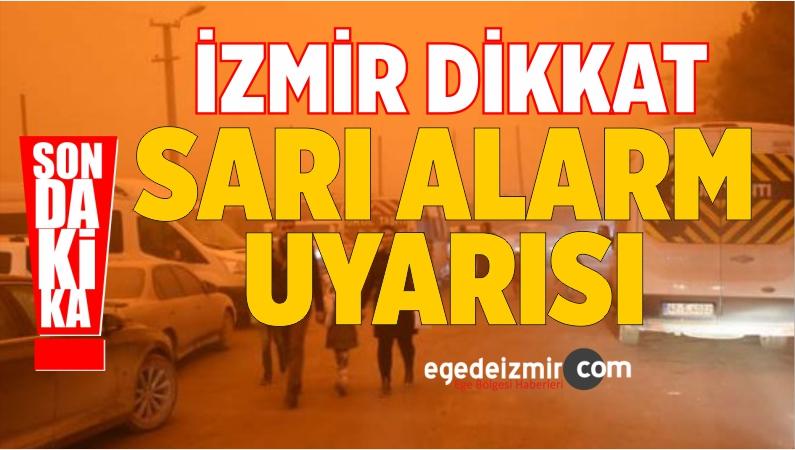 Meteoroloji'den İzmir'e 'Sarı Alarm' Uyarısı! Kente Çamur Yağacak