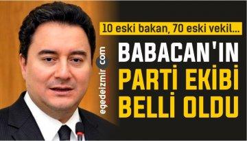 Ali Babacan'ın Ekibi Belli Oldu! 10 Eski Bakan 70 Eski Vekil…