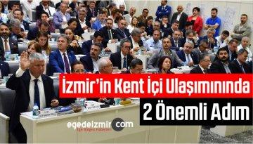 İzmir'in Kent İçi Ulaşımınında 2 Önemli Adım
