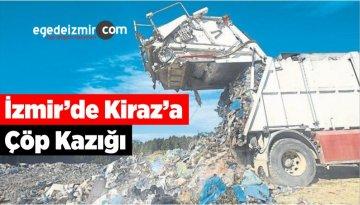 İzmir'de Kiraz'a Çöp Kazığı