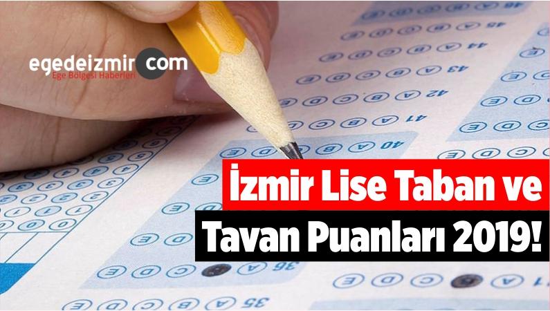 İzmir Lise Taban ve Tavan Puanları 2019!