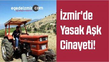 İzmir'de Yasak Aşk Cinayeti İddiası