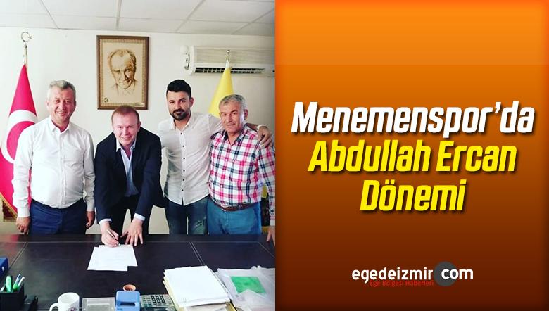 Menemenspor'da Abdullah Ercan Dönemi
