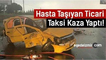 Hasta Taşıyan Ticari Taksi Kaza Yaptı!
