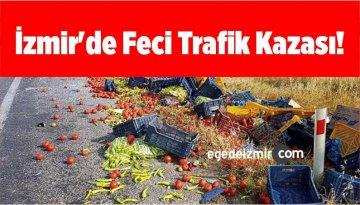 İzmir Tire'de Feci Trafik Kazası! Baba ve Oğlunu Ayırdı