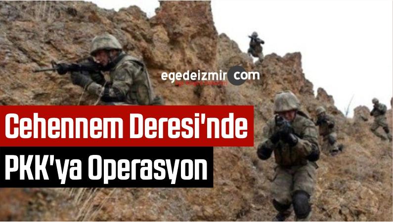 Cehennem Deresi'nde PKK'ya Operasyon
