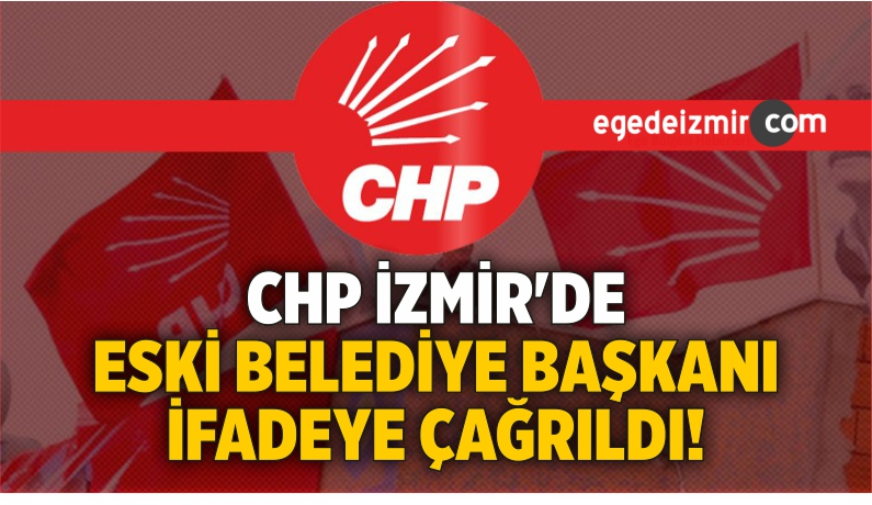CHP İzmir'de Disiplin Süreci! Tütüncüoğlu İfade Verecek