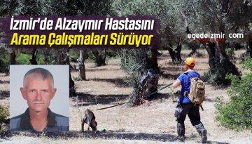 İzmir'de Alzaymır Hastasını Arama Çalışmaları Sürüyor