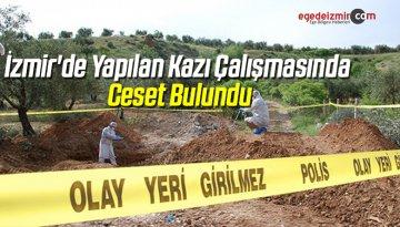 İzmir'de Yapılan Kazı Çalışmasında Ceset Bulundu