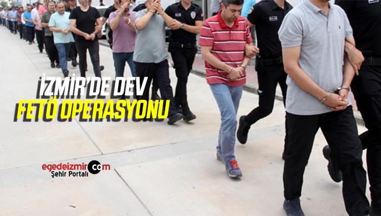 İzmir'de Dev FETÖ Operasyonu