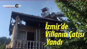 İzmir'de Villanın Çatısı Yandı